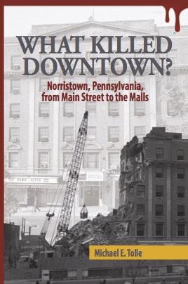 What Killed Downtown
