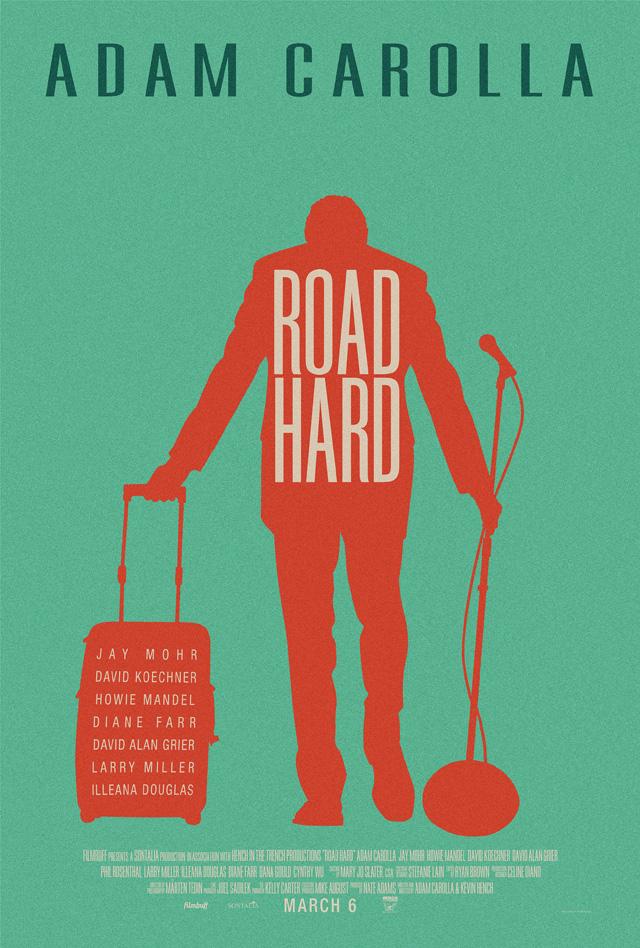 Adam Carolla Road Hard Poster